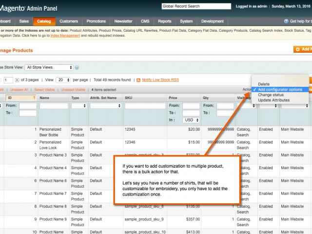 Bulk action can be applied to multiples products in order to add customization options to each of them.